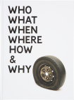 Gavin-Turk-Who-What-When-Where-How-and-Why-Exhibition-Catalogue-Newport-Street-Gallery-London
