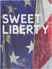 Dan-Colen-Sweet-Liberty-Exhibition-Catalogue